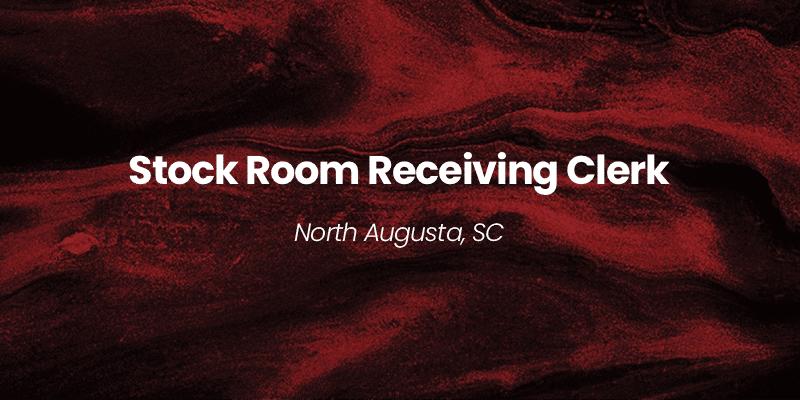 Stock Room Receiving Clerk